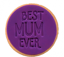 Cake Mad - Cookie Embosser - Best Mum Ever